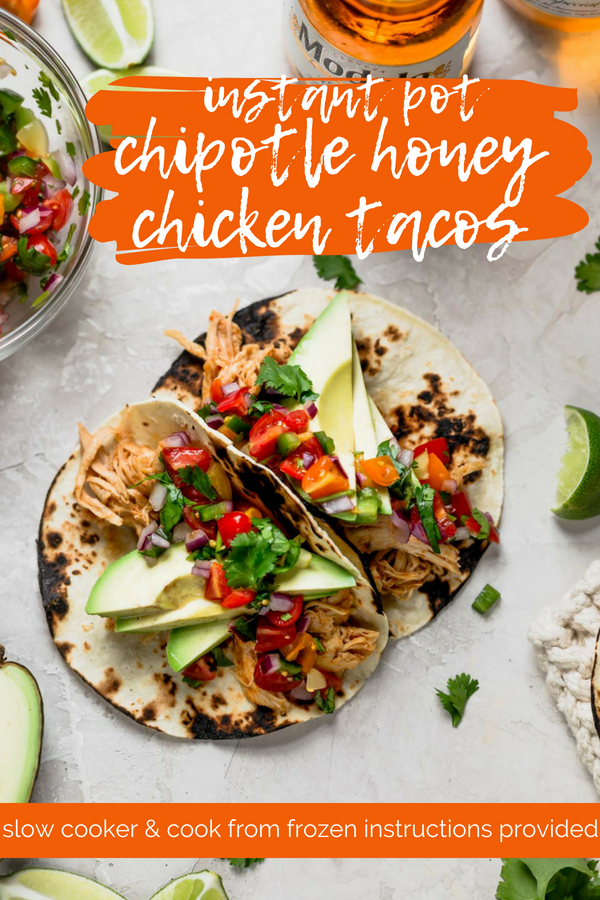 easy instant pot chipotle honey chicken tacos make the best 30-minute dinner! chicken breasts cook in the instant pot with homemade taco seasoning, chipotle peppers, honey, & beer, then get shredded for the easiest chicken taco dinner for any day of the week. directions for cooking from frozen & in the slow cooker provided! #playswellwithbutter #instantpotchickentacos #instantpotchickenrecipes #chipotlehoneytacos #shreddedchickentacos #instantpotrecipes #pressurecookerrecipes #easychickentacos #easychickentacosrecipe
