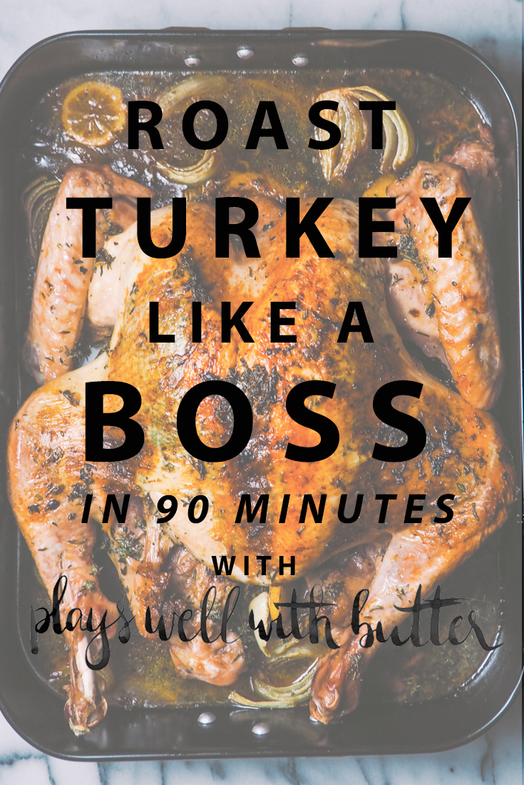 how to spatchcock a turkey & roast a turkey this thanksgiving! a miracle method for roasting your thanksgiving, friendsgiving, or holiday dinner turkey. by spatchcocking your turkey, you can roast the perfectly juicy, evenly cooked, & flavorful turkey in less than 2 hours total & free up your oven for delicious pies & sides. #playswellwithbutter #thanksgiving #friendsgiving #turkey #spatchcock #holidaydinner #easyturkey