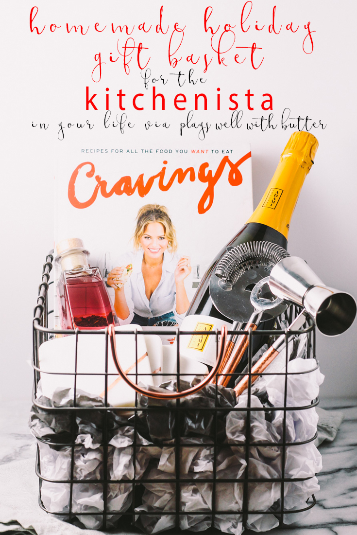 homemade holiday kitchenista gift basket for the kitchenista   a plays well with butter holiday gift basket series   a homemade gift basket perfect for the young & trendy person who is just starting to take interest in food & dining. this gift basket features some prosecco for a festive holiday cocktail, on-trend bar gadgets, & chrissy teigen's cookbook.