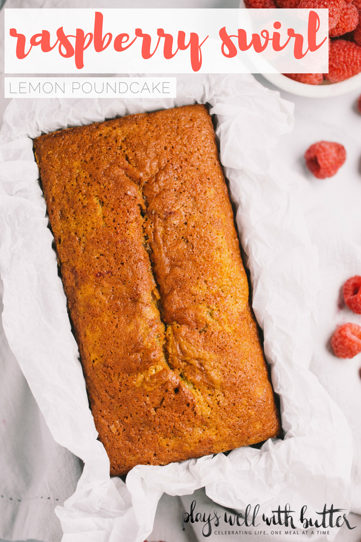 Raspberry Swirl Lemon Pound Cake Plays Well With Butter