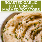 Roasted Garlic Buttermilk Mashed Potatoes with graphic overlay for Pinterest.