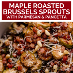 Maple Mustard Roasted Brussels Sprouts with graphic text overlay for Pinterest.