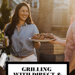 Jess of Plays Well with Butter handing a platter of grilled food to her husband Chris with graphic text overlay for Pinterest.