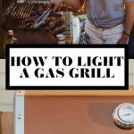 How to light a gas grill graphic with text overlay for Pinterest.