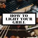 How to light your grill graphic with text overlay for Pinterest.