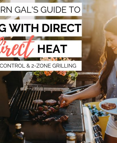 the modern gal's guide to mastering how to grill with indirect heat by creating temperature zones in your gas or charcoal grill. grilling with indirect heat (by creating temperature zones in your grill) is key to successfully grilling so many different types of food (grilled wings! grilled steak! grilled veggies!). this post will walk you through how to create temperature zones in your grill to control your grill's temperature & grill with both direct & indirect heat.#playswellwithbutter #grilling #grillingtips #outdoorgrilling #grillingDIY #howtogrill #grillingforbeginners #indirectheatgrilling #2zonegrilling