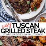 grilled tuscan steak recipe with graphic text overlay for pinterest