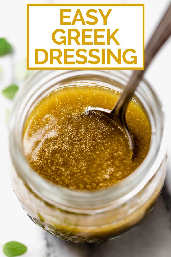 Easy Greek Dressing with graphic text overlay for Pinterest.