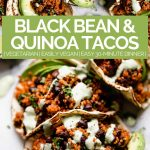 quinoa & black bean tacos with graphic text overlay for pinterest