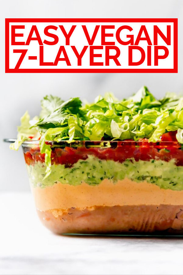Vegan 7-Layer Dip with text overlay for Pinterest