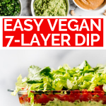 Vegan 7-Layer Dip Recipe with graphic text overlay for Pinterest