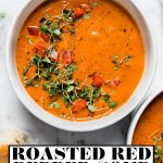 Creamy Roasted Red Pepper Soup with graphic text overlay for Pinterest.