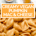 Vegan Pumpkin mac & cheese with graphic overlay for Pinterest.