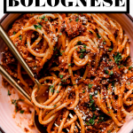 Best-Ever Bolognese Recipe with graphic text overlay for Pinterest.