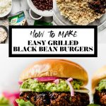 How to make an Easy Grilled Black Bean Burgers graphic with text overlay for Pinterest.