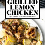 Grilled Lemon Chicken with graphic text overlay for Pinterest.