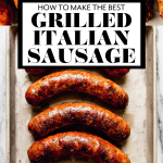 Grilled Italian Sausage with graphic text overlay for Pinterest.