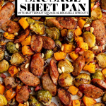 Chicken Sausage Sheet Pan dinner with graphic text overlay for Pinterest.