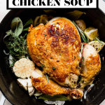 Homemade Slow Roasted Chicken Soup with graphic text overlay for Pinterest.