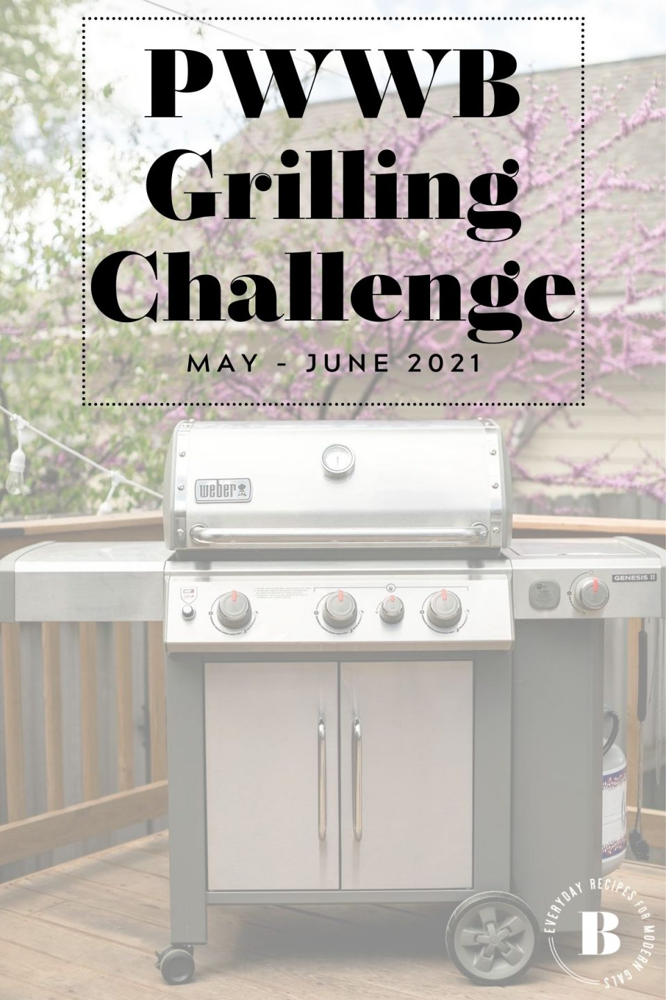 PWWB Grilling Series Challenge Graphic featuring a Weber Genesis II Grill.
