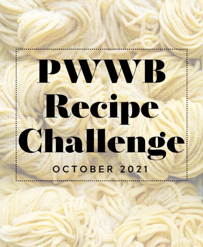 Fresh pasta with graphic text overlay 'PWWB Recipe Challenge October 2021'
